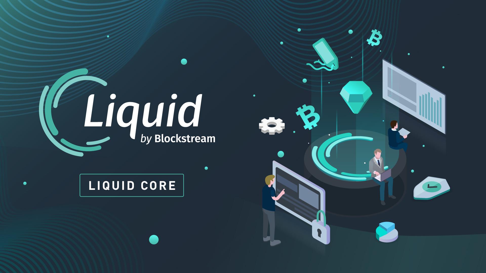 BitcoinサイドチェーンLiquid(Blockstream)触ってみた感想